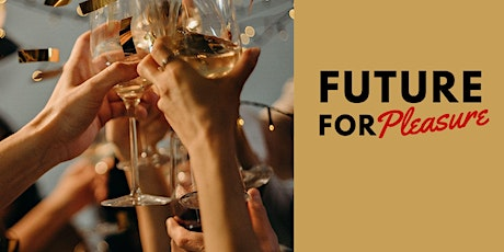 Future for Pleasure - Leadership Konferenz Tickets