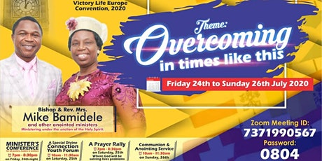 Victory Life Europe Convention 2020 - Overcoming in times like this tickets