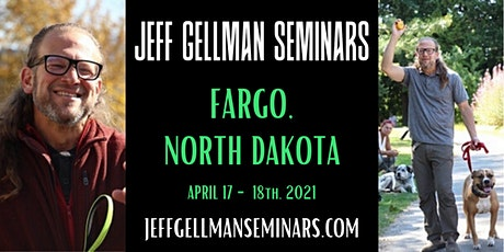 Fargo, North Dakota - Jeff Gellman's Dog Training Seminar  tickets