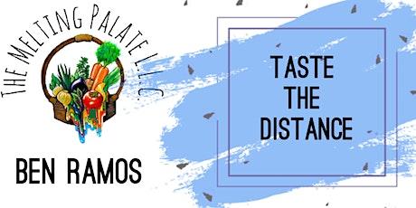 Taste The Distance tickets