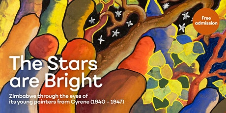 The Stars are Bright: Zimbabwe through the eyes of its young painters tickets