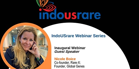 IndoUSrare Webinar - The Rare Journey, Its What Unites Us - by Nicole Boice tickets