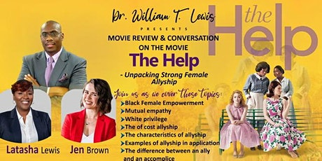 Movie Discussion: The Help [Unpacking Strong Female Allyship] tickets