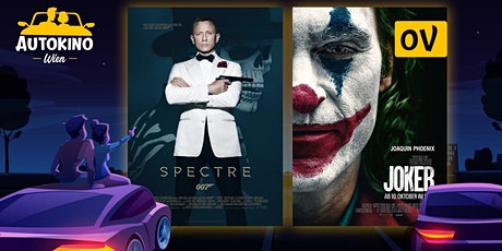 Joker OV & James Bond 007 Spectre - Do 9.7. Autokino Wien tickets
