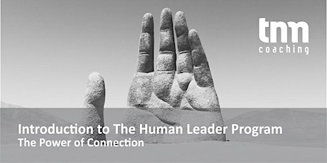 Introduction to The Human Leader Program: The Power of Connection tickets