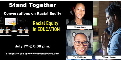 Racial Equity in EDUCATION - Stand Together Conversations tickets