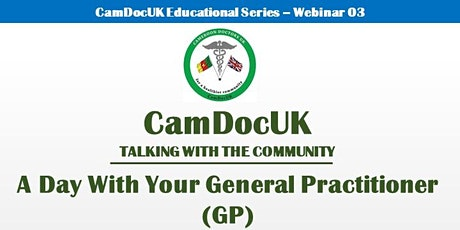 CamDocUK Talking With The Community:  A Day With Your General Practitioner tickets