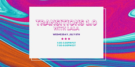 TRANSITIONS 1.0 WITH LALA tickets
