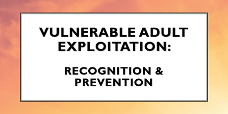 Webinar: Financial Exploitation - How to Avoid Becoming A Victim tickets