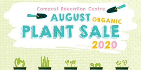 9th Annnual August Organic Plant Sale tickets