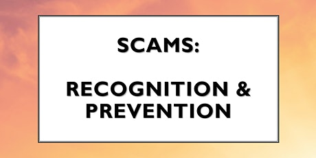 Webinar: Scams - How To Avoid Becoming A Victim tickets