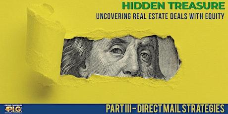Hidden Treasure: Direct Mail Strategies for Finding Deals tickets