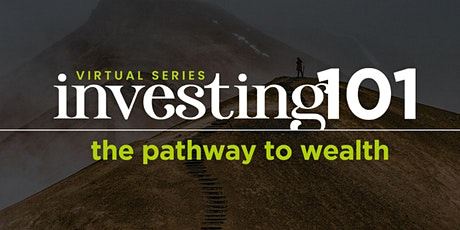 Investing101 - The Pathway to Wealth tickets