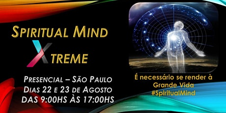 Spiritual Mind Xtreme - Workshop Inteligência Espiritual! ingressos