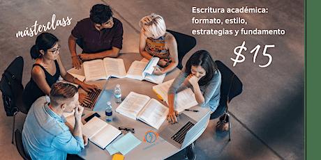 Escritura académica: formato, estilo, estrategias y fundamento tickets