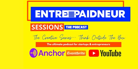 Entrepaidneur Sessions Live Podcast w/ Special Guest: Volta Voloshin-Smith tickets