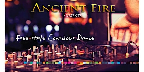Free Style Conscious Dance at Ancient Fire - Dance Divine tickets