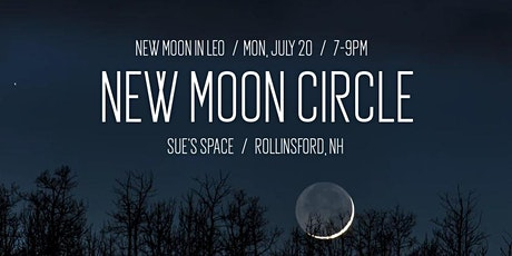 New Moon Circle (ticket required) tickets