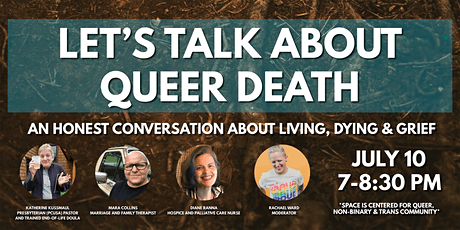 Let's Talk About Queer Death: An Honest Convo about Living, Dying & Grief tickets