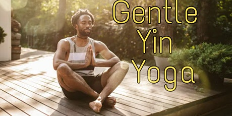 A Complimentary Class: Gentle Yin Yoga Sunday 6pm tickets