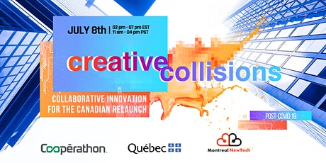 """Sommet Creative Collisions - """"Innovation for Canada's Relaunch Post-COVID"""" billets"""