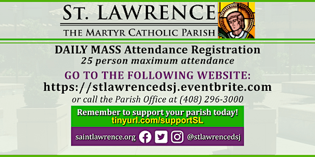 MONDAY, July 13 @ 8:30 AM DAILY Mass Registration tickets