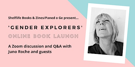 'Gender Explorers' Book Launch -  Zoom chat and Q&A with Juno Roche tickets