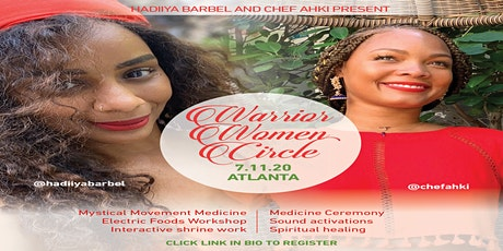 The Warrior Women's Circle w/ Chef Ahki Taylor & Hadiiya Barbel tickets