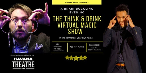 The Think and Drink VIRTUAL Magic Show!