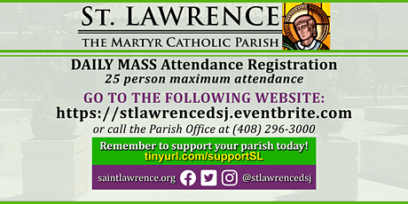 WEDNESDAY, July 15 @ 8:30 AM DAILY Mass Registration tickets