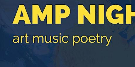AMP Night (Art, Music, Poetry) tickets