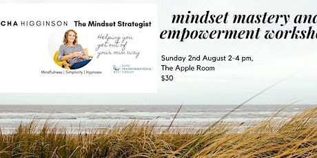 Mindset Mastery and Empowerment workshop tickets