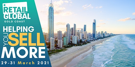 Retail Global Gold Coast 2021 tickets
