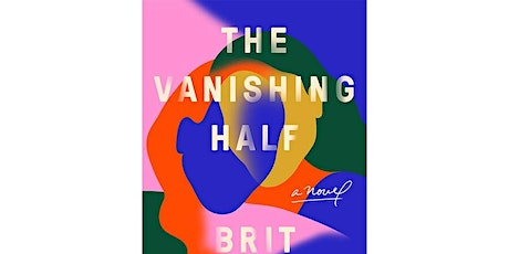 Book of the Month: The Vanishing Half by Brit Bennett tickets