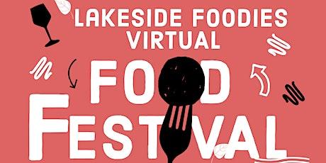Lakeside Foodies Virtual Food Festival tickets