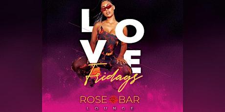 Rose Bar Atlanta | LOVE FRIDAYS  tickets
