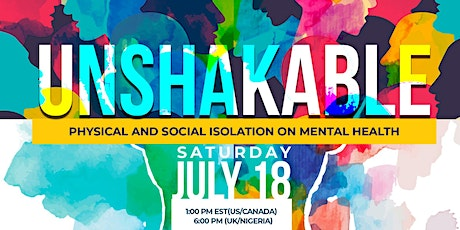 Unshakable; Physical and social isolation effects on mental health tickets