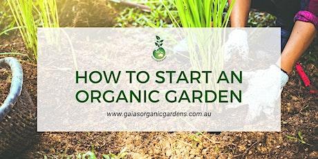 How to Start an Organic Garden tickets