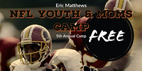 Eric Matthews NFL Moms & Youth Camp tickets