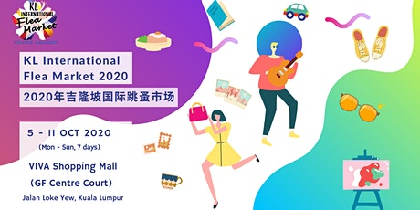 KL International Flea Market 2020 吉隆坡国际跳蚤市场 tickets
