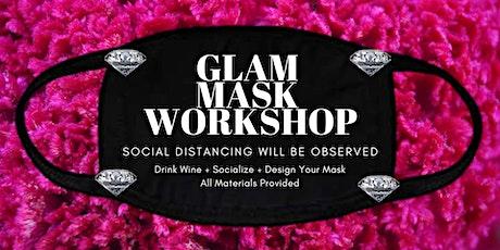 DIY Glam Mask Workshop-Wine Included tickets