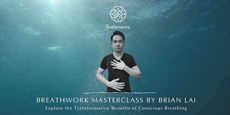 Breathwork Masterclass By Brian Lai tickets