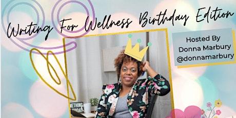 Writing For Wellness Birthday Edition tickets