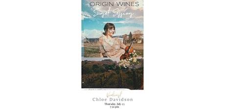 Sunset Series : Live Music at Origin Wines Presents Chloe Davidson tickets
