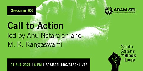 South Asians for Black Lives- Call to action and what can you do? tickets