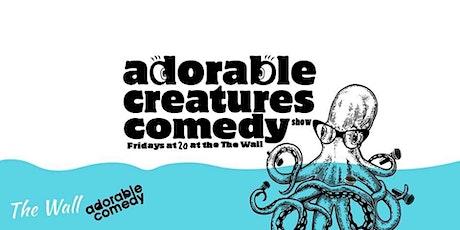 Adorable Creatures - Comedy Show Outro tickets