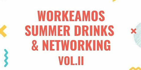 Workeamos Summer Drinks & Networking entradas