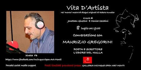 Vita d'Artista con Maurizio Gregorini biglietti