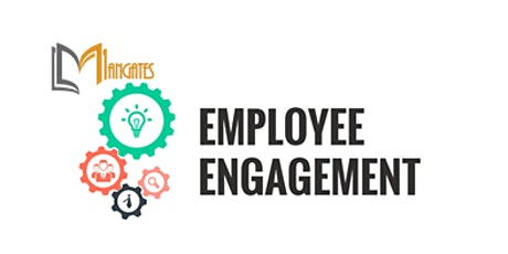 Employee Engagement 1 Day Virtual Live Training in Singapore tickets