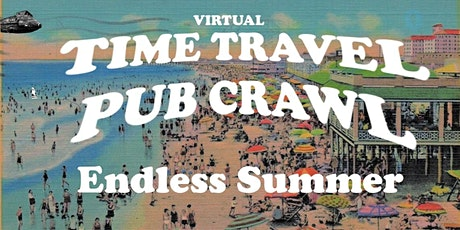 Virtual Time Travel Pub Crawl: Endless Summer! Vintage beach, tiki, & more! tickets